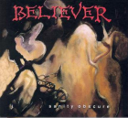 BELIEVER: Sanity Obscure