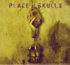 PLACE OF SKULLS: As A Dog Returns