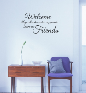 Bilde av Welcome. May all who enter as guests leave as friends