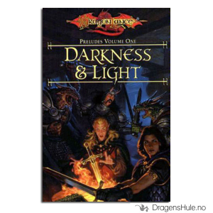 Bilde av Bok: Dragonlance Preludes 1: Darkness & Light