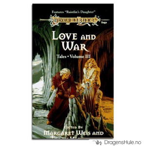 Bilde av Bok: Dragonlance Tales 3: Love and War
