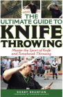 Ultimate Guide Knife Throwing