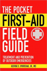 The Pocket First-Aid Field Guide